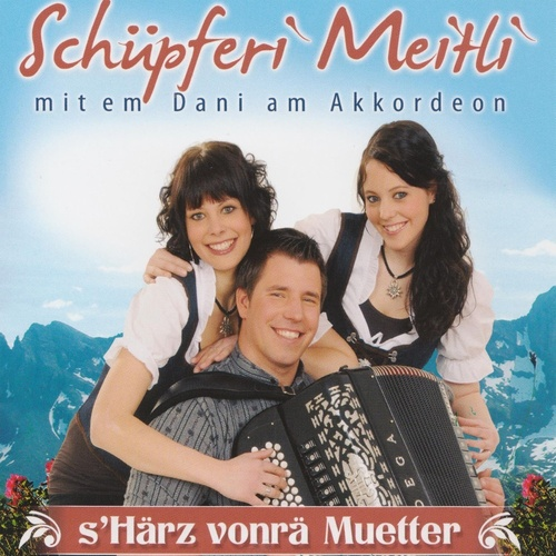 s Härz vonrä Muetter - Schüpferi Meitli cover art