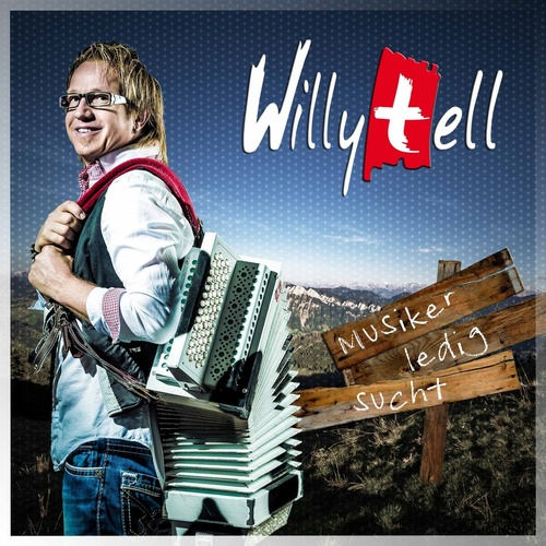 Musiker, ledig sucht... - Willy Tell cover art