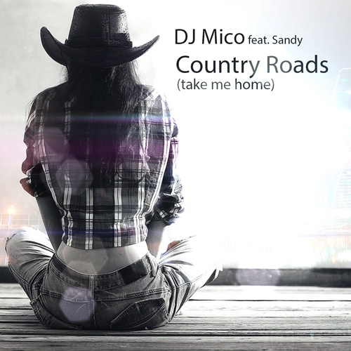 Country Roads - DJ Mico [feat. Sandy] cover art