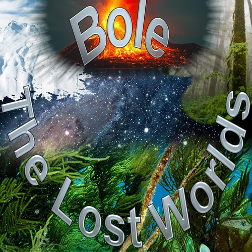 The Lost Worlds - Bole cover art