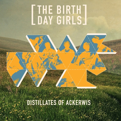 Distillates Of Ackerwis - The Birthday Girls cover art