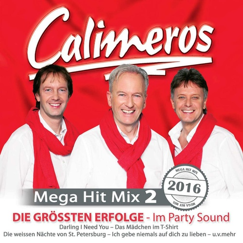 Mega Hit Mix 2 Die grössten Erfolge im Party Sound - Calimeros cover art