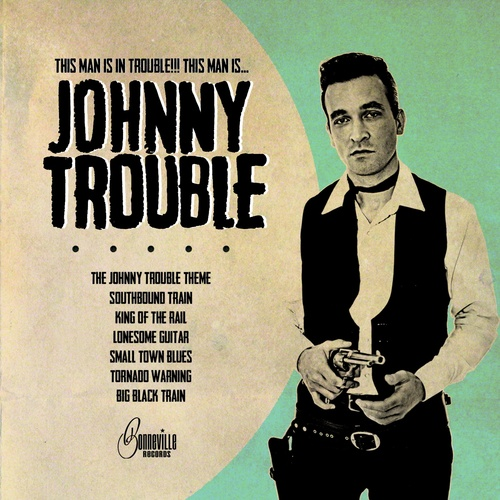 Johnny Trouble - Johnny Trouble cover art