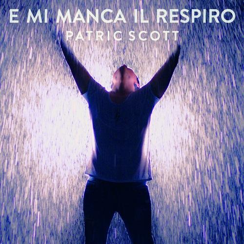 E Mi Manca Il Respiro - Patric Scott cover art