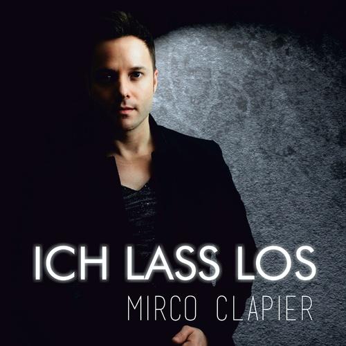 Ich lass los - Mirco Clapier cover art