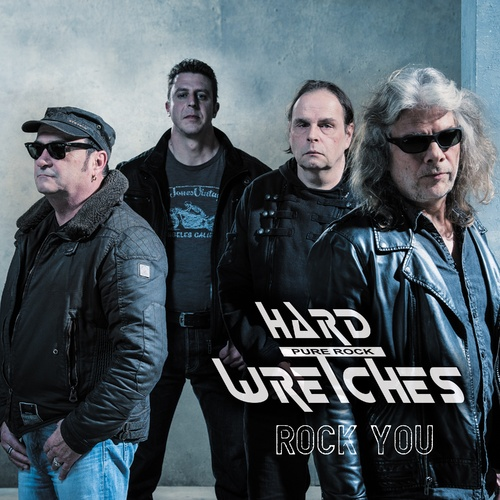 Rock You - Hard Wretches cover art