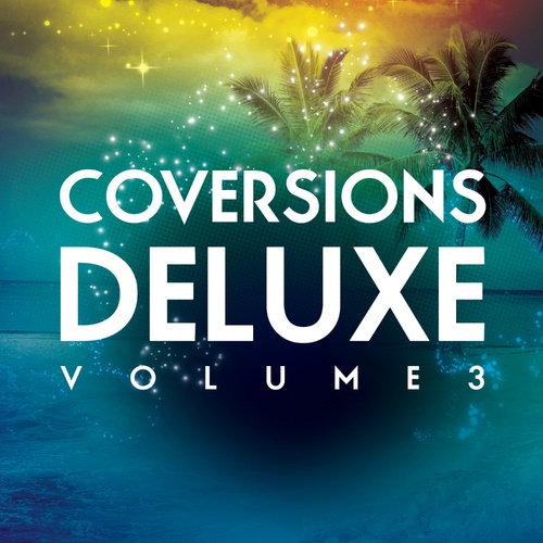 Coversions Deluxe, Vol. 3 - Various Artists cover art