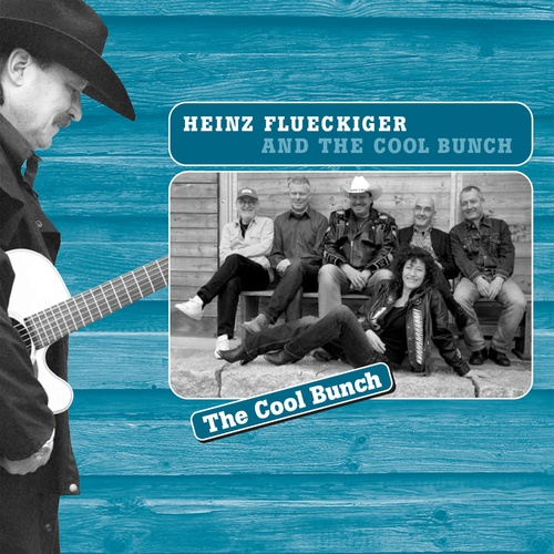 The Cool Bunch - Heinz Flueckiger & The Cool Bunch cover art