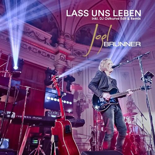 Lass uns leben - Jogl Brunner cover art