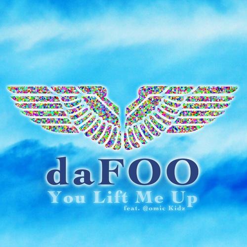 You Lift Me Up - daFOO [feat. @omic Kidz] cover art