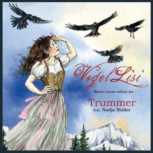 VogelLisi (Wenni nume wüsst wo) - Trummer [feat. Nadja Stoller] cover art