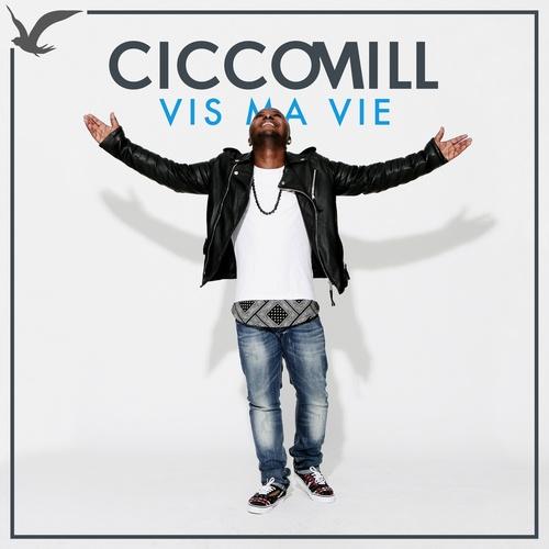 Vis Ma Vie - Cicco Mill cover art