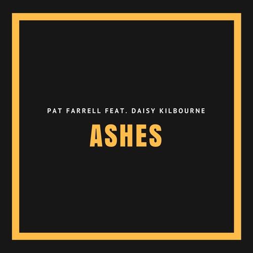 Ashes - Pat Farrell feat. Daisy Kilbourne, Pat Farrell & Daisy Kilbourne cover art