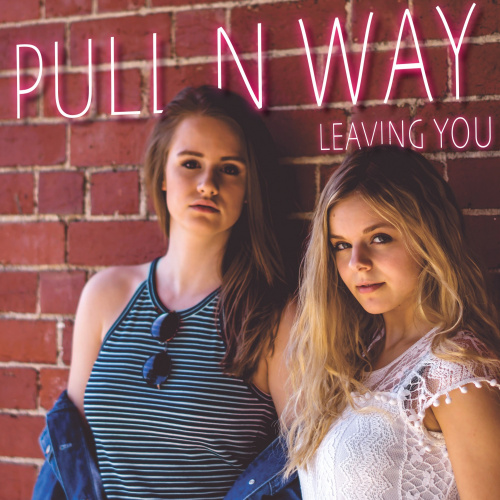 Leaving You - Pull n Way cover art