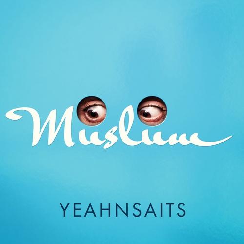 Yeahnsaits - Müslüm cover art