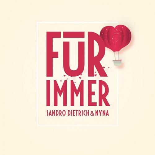 Für immer - Sandro Dietrich & Nyna cover art